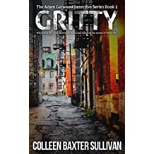 Gritty: The Adam Garwood Detective Series
