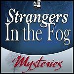 Strangers in the Fog | Bill Pronzini