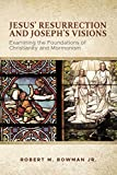 Jesus' Resurrection and Joseph's Visions: Examining