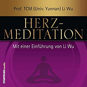 Herz-Meditation Hörbuch