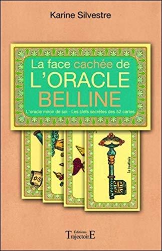 La Face Cachee De L Oracle Belline French Edition Silvestre Karine 9782841975969 Amazon Com Books