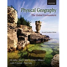Physical Geography: The Global Environment by H. J. de Blij (2009-06-02)