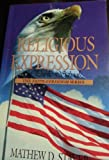 Religious Expression in Public Schools, Mathew D. Staver, 0966207955