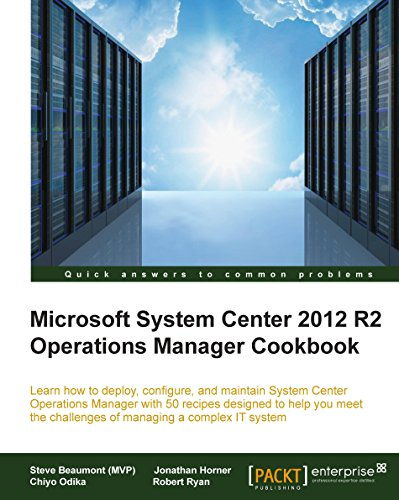 Microsoft System Center 2012 R2 Operations Manager Cookbook Reader