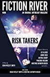 img - for Fiction River: Risk Takers (Fiction River: An Original Anthology Magazine) (Volume 12) book / textbook / text book