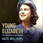 Young Elizabeth | Kate Williams