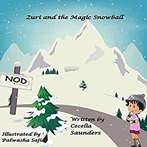Zuri and the Magic Snowball Audiobook