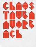 Tauba Auerbach: Chaos