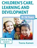 Children's Care, Learning and Development for NVQ and SVQ Level 3 (EYH)