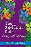 The 24-Hour Rule: Living with Alzheimer's offers