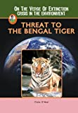 Threat to the Bengal Tiger, Claire O'Neal, 1584156880