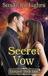 Secret Vow (Eastport Book 1) (English Edition)