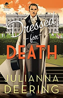 Dressed for Death (A Drew Farthering Mystery Book #4) by [Deering, Julianna]