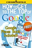 How to Get to the Top of Google, Tim Kitchen, 1483952622