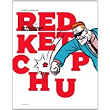RED KETCHUP T.01 : L'INT?GRALE by R?AL GODBOUT