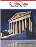 Criminal Law : Bar Exam Review, Supreme Bar Review, 1936450038