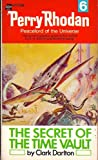 The Secret of the Time Vault (Perry Rhodan #6)