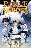 Rod Espinosa's Prince of Heroes, Rod Espinosa, 0980125502