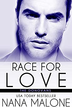 Race For Love: New Adult Romance (The Donovans Book 3) by [Malone, Nana]