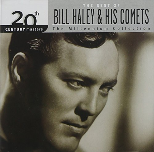 20th Century Masters - The Millennium Collection: The Best of Bill Haley & His Comets by Haley Bill (1999-04-20)