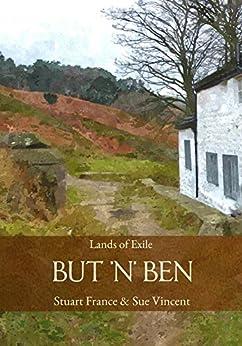 But 'n' Ben: Lands of Exile by [France, Stuart, Vincent, Sue]