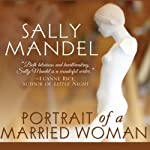 Portrait of a Married Woman | Sally Mandel