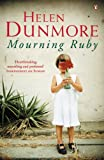 Front cover for the book Mourning Ruby by Helen Dunmore