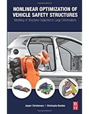 Nonlinear Optimization of Vehicle Safety Structures: Modeling of Structures Subjected to Large Deformations