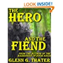 The Hero and the Fiend (An Epic Fantasy Novelette) (Harbinger of Doom series)