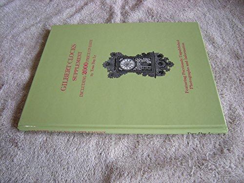 Wm Gilbert Clock - Gilbert Clocks Supplement: Including 2000 Price Up-Date