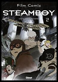 Steamboy Vol.2 par Katsuhiro Otomo