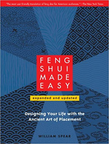 Ilmainen lataa j2ee ebook pdf Feng Shui Made Easy, Revised Edition: Designing Your Life with the Ancient Art of Placement B004JHYK3I PDF ePub MOBI by William Spear