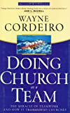 Doing Church as a Team, Wayne Cordeiro, 0830736808