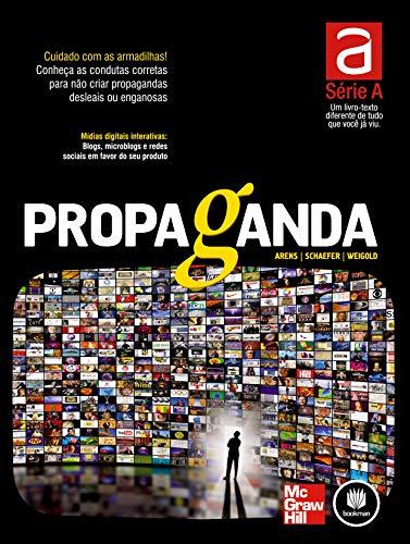 Propaganda: Série A