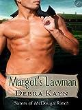 Margot's Lawman (Sisters of McDougal Ranch)