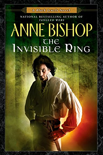 The Invisible Ring (Black Jewels, Book 4) (Diamond Invisible Ring)