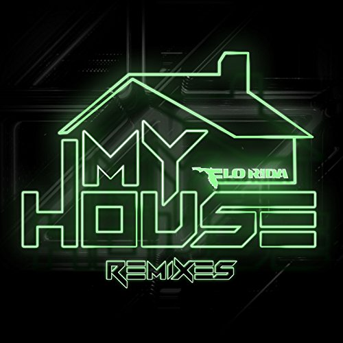 - My House (Remixes)