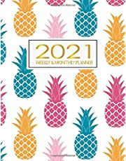 Weekly & Monthly Planner 2021: Pineapple Planner 2021, 52 Week journal Planner Calendar Schedule Organizer Appointment Notebook,Appointment Notebook,Agenda Schedule Organizer Logbook and Business,Colorful Pineapple Cover