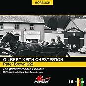 Die purpurfarbene Perücke (Pater Brown 22) | Gilbert Keith Chesterton