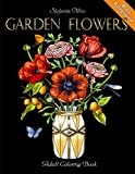 Garden Flowers: Adult Coloring Book (Black Background) by Stefania Miro, Happy Coloring