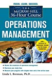 The McGraw-Hill 36-Hour Course: Operations