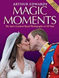 Magic Moments, Arthur Edwards, 1843584131