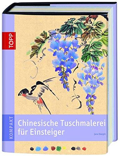topp-kompakt-chinesische-tuschemalerei-fr-einsteiger-mit-wenigen-pinselstrichen-wunderschne-bilder-zaubern