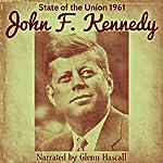 John F. Kennedy: State of the Union, 1961 | John F. Kennedy