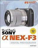 David Busch's Sony Alpha NEX-F3 Guide to Digital