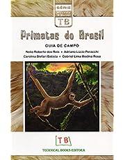 Primatas do Brasil. Guia de Campo