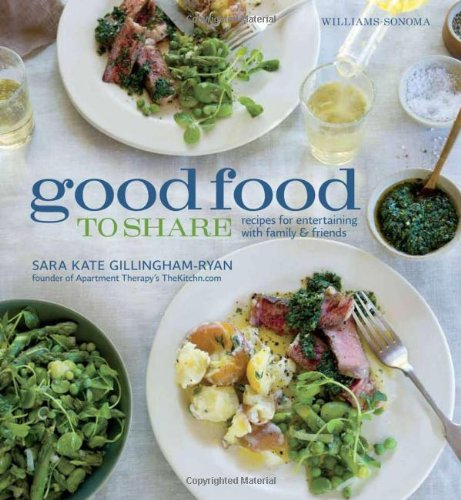 Good Food to Share: Amazon.es: Sara Kate Gillingham-Ryan, Ray Kachatorian: Libros en idiomas extranjeros