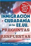 Inmigracion y Ciudadania en Los EE. UU. Preguntas y Respuestas E, Debbie M. Schell and Richard E. Schell, 1572485728