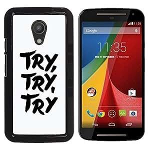 """Pulsar Snap-on Series Teléfono Carcasa Funda Case Caso para Motorola G 2ND GEN II , Trate Saber Concentrado Blanco Negro Texto Inspiring"""""""