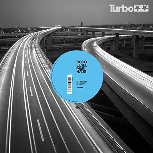 Mein Haus [Explicit] - Haus Turbo